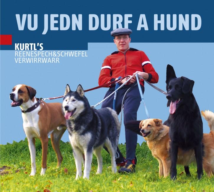 """CD KurtL's reenesPECH&SCHWEFEL verWIRRWARR - """"Vu jedn Durf a Hund"""""""